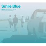 「Smile Blue」〜DEEN Classics Four BLUE〜