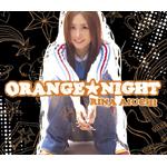 ORANGE★NIGHT