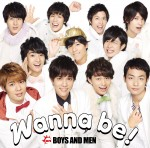 Wanna be!|BOYS AND MEN
