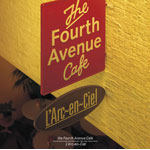 the Fourth Avenue Cafe