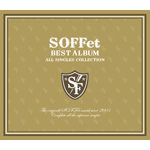 SOFFet BEST ALBUM 〜ALL SINGLES COLLECTION〜