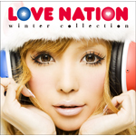 LOVE NATION 〜winter collection〜