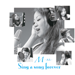Sing a song forever 泉本麻美子 Ver.