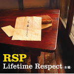Lifetime Respect -女編-