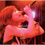 melody〜SOUNDS REAL〜(完全生産限定)