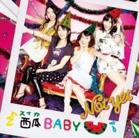 Not yetの4thシングル「西瓜BABY」【通常版Type-A】