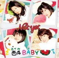 Not yetの4thシングル「西瓜BABY」【通常版Type-D】
