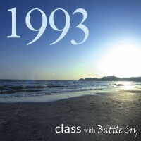 class with Battle Cry アルバム『1993』