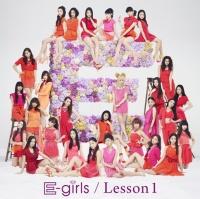E-girlsのアルバム『Lesson1』【CDのみ】