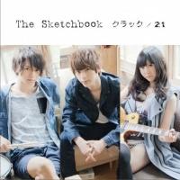 The Sketchbookのシングル「クラック/21」【CDのみ】