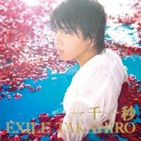 EXILE TAKAHIROのシングル「一千一秒」【CD+DVD】