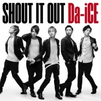 Da-iCEのシングル「SHOUT IT OUT」【初回盤】