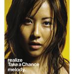 初登場で6位にランクインした6thシングル「realize/Take a Chance」