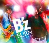 B'z、シングル「BURN−フメツノフェイス−」