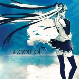 supercell feat.初音ミクのメジャーデビューアルバム『supercell』