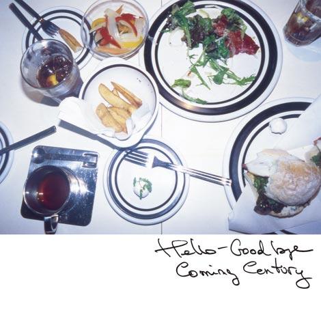Coming Centuryのミニアルバム『Hello-Goodbye』