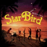mic.b aka 73Pike Set『Star Bird』