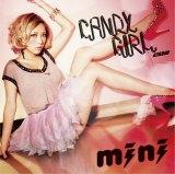 miniがリメイクカバーした「CANDY GIRL 2011」