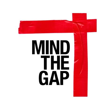「MIND THE GAP」