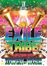 『EXILE TRIBE LIVE TOUR 2012 〜TOWER OF WISH〜』(10月17日発売)