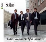 初日公演と同日に発売されたザ・ビートルズのアルバム『オン・エア〜 ライヴ・アット・ザ・BBC Vol.2』