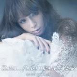 浜崎あゆみの53作目のシングル「Zutto.../Lastminute/Walk」