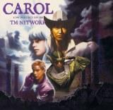 TM NETWROK『CAROL』(1988 年発売)