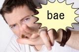 欧米で大人気の英単語「bae」って何?