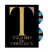 EXILE TAKAHIROソロ初アルバム『the VISIONALUX』完全初回生産限定豪華盤