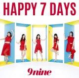 9nineのシングル「HAPPY 7 DAYS」(初回生産限定盤B)