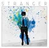 3rdアルバム『Stranger』(2013年5月1日発売)
