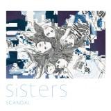 SCANDALの22枚目のシングル「Sisters」通常盤