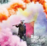 「Raise your flag」初回盤