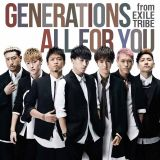 GENERATIONS from EXILE TRIBEの10作目シングル「ALL FOR YOU」が初のシングル1位を獲得