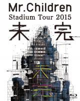 「Mr.Children Stadium Tour 2015 未完」BDジャケット