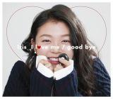 Irisのデビューシングル「I love me/good bye」初回盤
