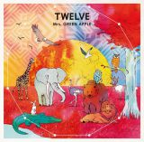 Mrs. GREEN APPLE『TWELVE』