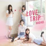 AKB48の45thシングル「LOVE TRIP/しあわせを分けなさい」通常盤Type-D