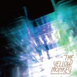 THE YELLOW MONKEY15年9ヶ月ぶりシングル「砂の塔」