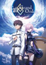 アニメ『Fate/Grand Order ?First Order-』ビジュアル (C)TYPE-MOON / FGO ANIME PROJECT