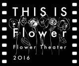 『Flower Theater 2016〜THIS IS Flower〜』ロゴ