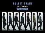 Blu-ray『BULLET TRAIN LIVE TOUR2016 Synchronism』(来年2月15日発売)