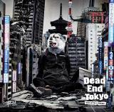 MAN WITH A MISSIONニューシングル「Dead End in Tokyo」初回盤