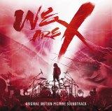 『「WE ARE X」オリジナル・サウンドトラック』がTOP3入り