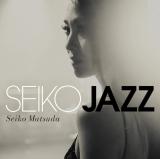 『SEIKO JAZZ』(3月29日発売)初回限定BはLPサイズジャケット