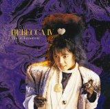 DVDと同時発売されるアナログ復刻盤『REBECCA IV 〜 Maybe Tomorrow 〜』(7月26日発売)