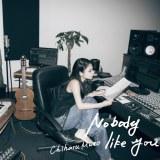 ソロデビューシングル「Nobody Like You」