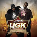 UGK:アンダーグラウンド・キングズ