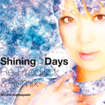 Shining☆Days Re-Product&Remix&PV(DVD付き)