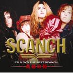 CD & DVD THE BEST SCANCH 軌跡の詩